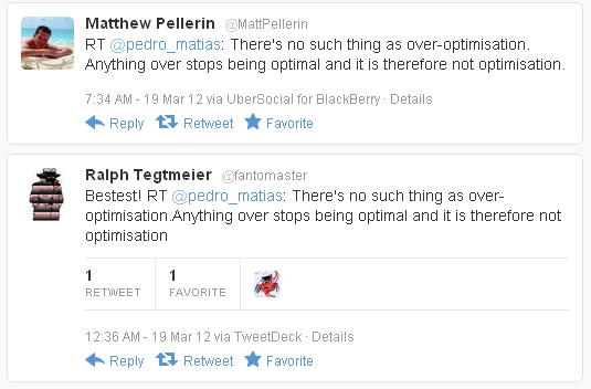 There's no such thing as over-optimisation tweet