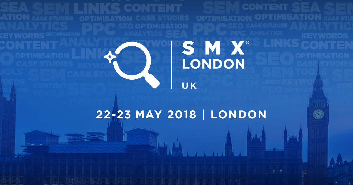 SMX London 22-23 May 2018